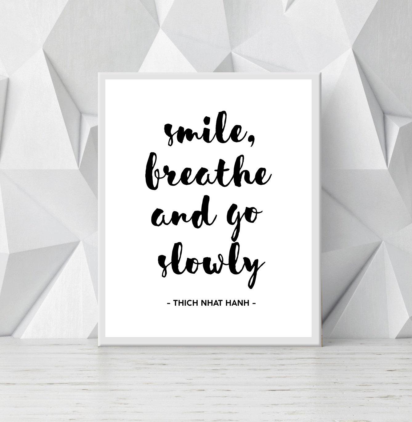 Smile Breathe And Go Slowly Printable Quote Zen Quote Print Etsy