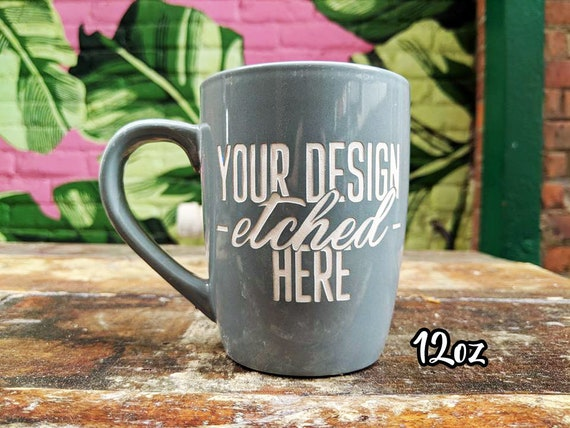 Personalized Mug, Etched Coffee Mug, Etched Tea Cup, Etched
