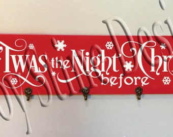 Twas the night before Christmas   SVG, PNG, JPEG