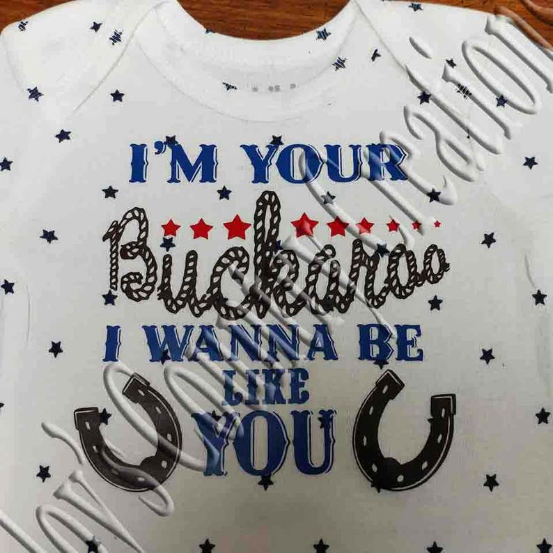 I'm your Buckaroo I wanna be like you SVG, PNG, JPEG