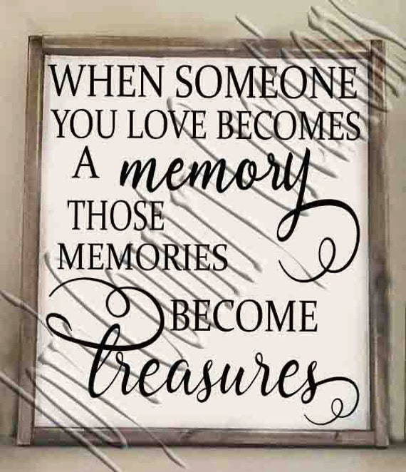 When Someone You Love Becomes A Memory Svg Png Jpeg Etsy