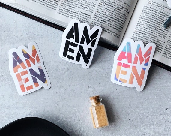 HANDMADE AMEN Vinyl Sticker // Pray without ceasing. Prayer. Bible Journal. If we ask anything according to His will, he hears us.