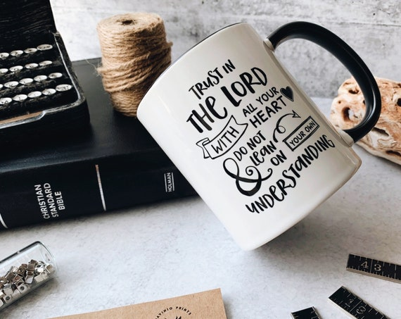 Proverbs 3:5 Mug with Accent Color | Trust in the LORD with all your heart and do not lean on your own understanding-Keep your eyes on Jesus