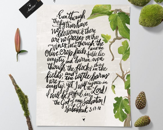 HAND-LETTERED Habakkuk 3:17-18 Giclée Art Print | I will be joyful in the God of my salvation. Jesus is the source of my joy. I am blessed