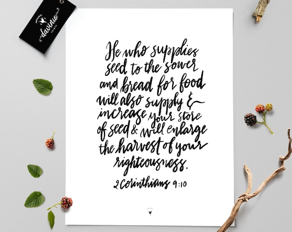 HAND-LETTERED 2 Corinthians 9:10 Giclée Art Print | He who supplies seed to the sower... will enlarge the harvest of your righteousness