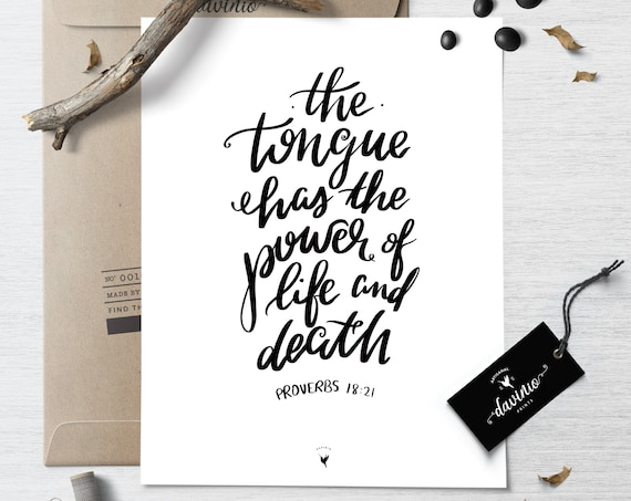 HAND-LETTERED Proverbs 18:21 Giclée Art Print | Original Artwork, made by hand | The Tongue has the power of life and death | Speak Life