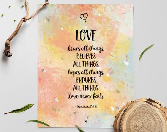 LOVE Giclée Art Print | 1 Corinthians 13 Love bears all things, believes all things, hopes all things, endures all things. Love never fails