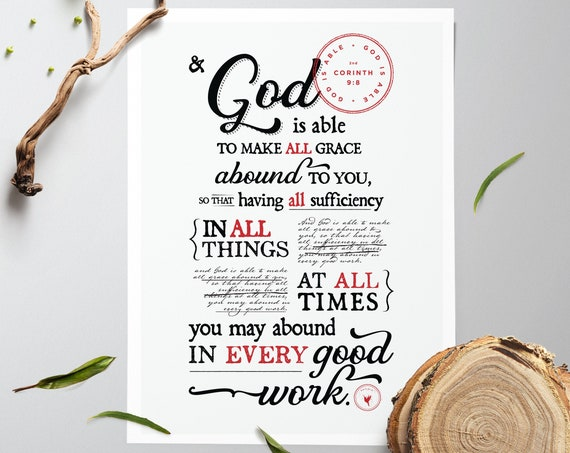 2 Corinthians 9:8 ESV Giclée Art Print | God is able | all grace abound to you; sufficiency in all things at all times | Jesus is enough