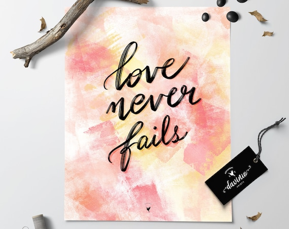 HAND-LETTERED Love Never Fails Giclée Art Print | handmade 1 Corinthians 13 Love Never Gives Up | The Way of Love: I'm bankrupt without love