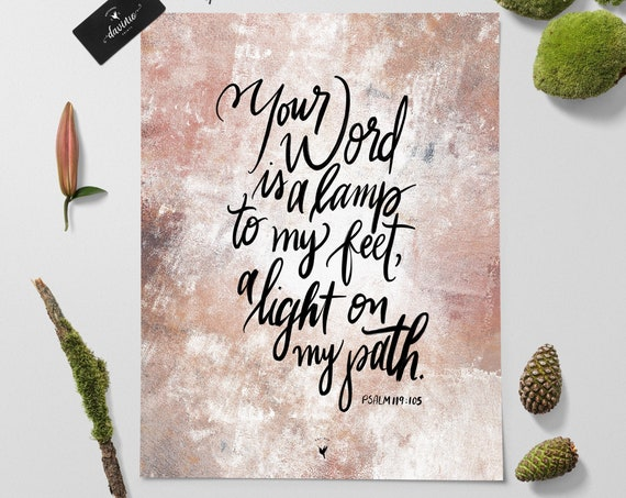 "HAND-LETTERED Psalm 119:105 ""Your word is a lamp for my feet, a light on my path"" Giclée Art Print"