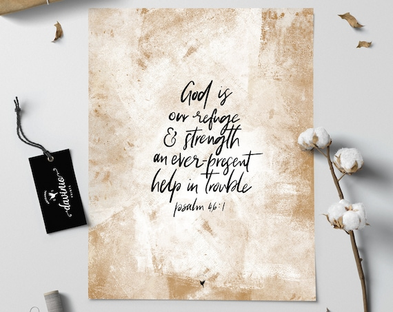 "HAND-LETTERED Psalm 46:1 ""God is our refuge and strength, an ever-present help in trouble"" Giclée Art Print"