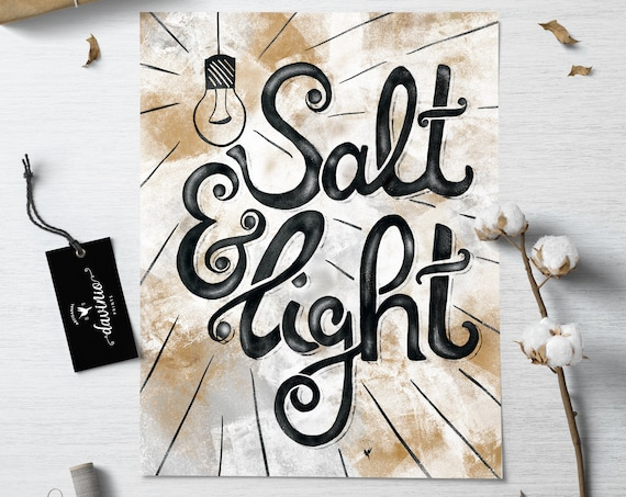 HAND-LETTERED Salt & Light Giclée Art Print | Original Artwork, made by hand based on Matthew 5:13-16 | Let your light shine, Be the salt
