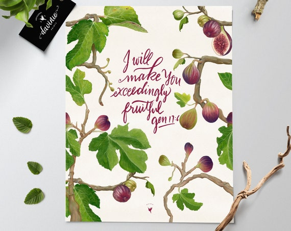 HAND-LETTERED Genesis 17:6 Giclée Art Print | I will make you exceedingly fruitful & fig tree and leaves painting made  by hand. Fiddle leaf