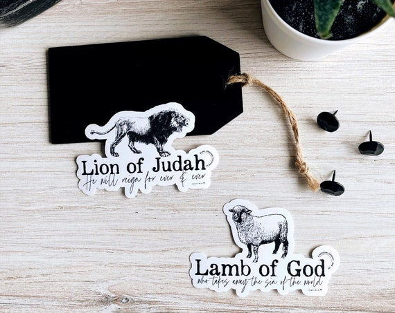 Lion of Judah & Lamb of God - Choose 1 or bundle 2 Vinyl Stickers // His name is Jesus No other name | Revelation 5 5 | John 1 29 The savior