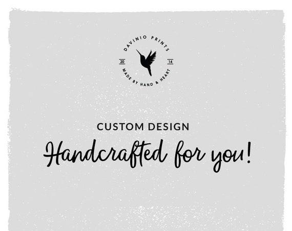 Custom Hand-Lettered or Font-Based Design - Digital File