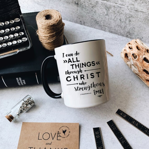 Philippians 4:13 Mug with Accent Color | I can do all things through Christ who strengthens me | The Lord GOD is my strength
