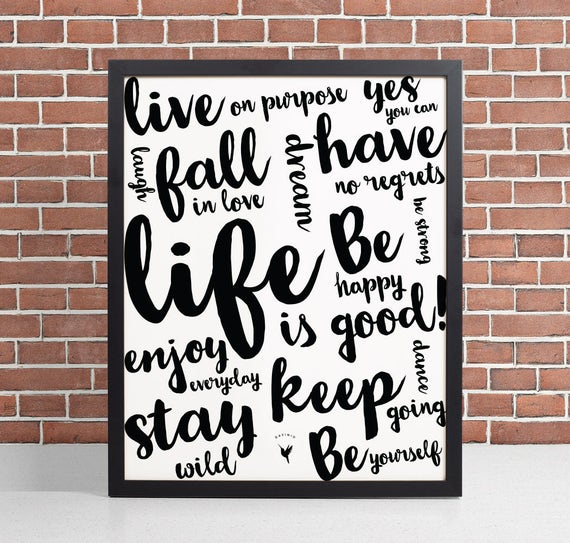 Life is Good! Motivational Giclée Art Print | Good Vibes Only | Gift For Friend | Hustle | No Regrets | Stay Wild | Positivity | Optimism