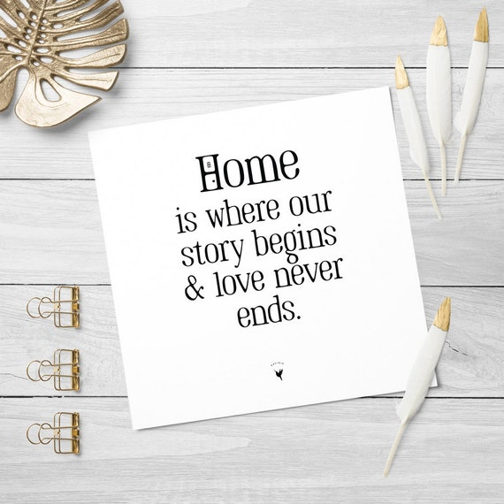 Home is Square Giclée Art Print | Home is where our story begins and love never ends | Home Sweet Home | New Home Gift | Housewarming
