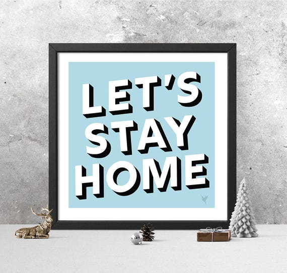 Let's Stay Home Giclée Art Print | Christmas Edition | Christmas Decor | Square Print | Rejoice | Home for Christmas |Baby it's cold outside