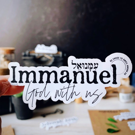Immanuel Vinyl Sticker | Names of God Collection | God with us | The virgin will conceive and give birth to a son | His name is Jesus