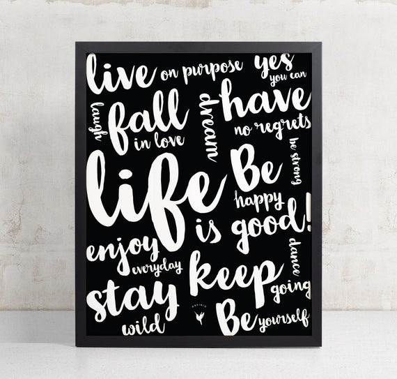 Life is Good! Live on Purpose Motivational Giclée Art Print | Good Vibes Only | Gift For Friend | Hustle | No Regrets | Positivity