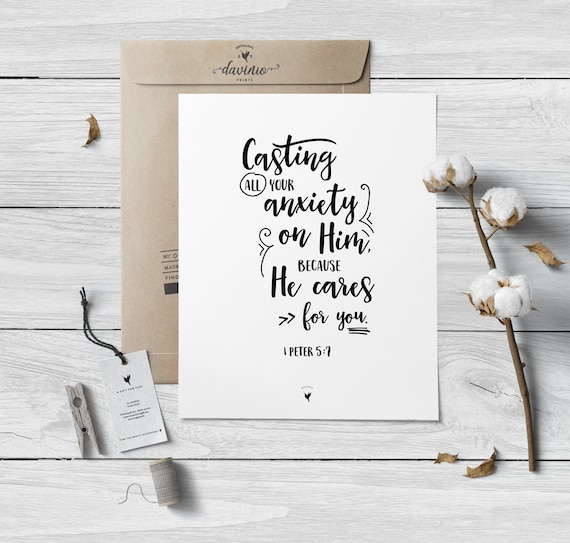 1 Peter 5:7 Giclée Art Print | Cast all your anxiety on him because he cares for you | Be anxious for nothing | Fearless | Philippians 4 6-7