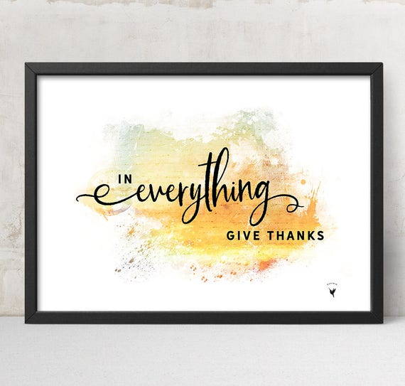 In Everything Give Thanks Giclée Art Print | Bible Verse Thanksgiving | Be Thankful | Horizontal Art | 1 Thessalonians 5:18 | Grateful Heart