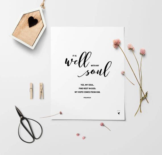 It is well with my soul / Psalm 62:5 Giclée Art Print | Modern Christian Art | Bible verse | Scripture art | Hope in Jesus | Rest in Him