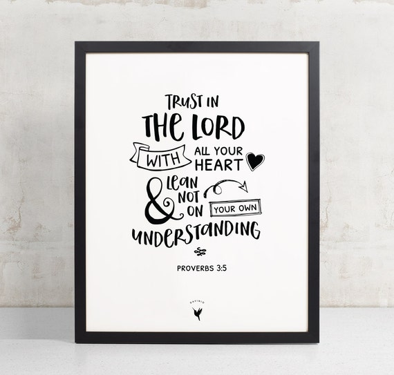 Trust in the LORD with all your heart | Proverbs 3:5 Giclée Art Print | Trust in God | Modern Christian Art | Bible verse journaling