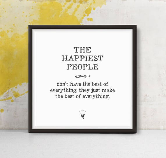 The Happiest People Square Giclee Art Print | Good Vibes | Don't worry be happy | Like a boss | Positive energy | Girl Boss | Happiness is