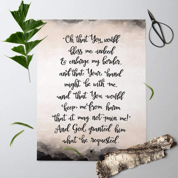 Prayer of Jabez - 1 Chronicles 4:10 - Giclée Art Print | Oh that You would bless me indeed and enlarge my border