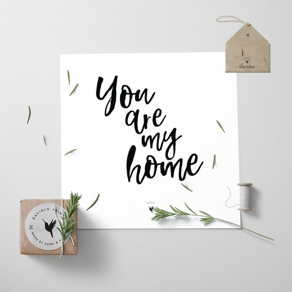 You are My Home Square Giclée Art Print | Home is wherever I'm With You | Home Sweet Home | Anniversary Gift | For Him For Her | Bless This