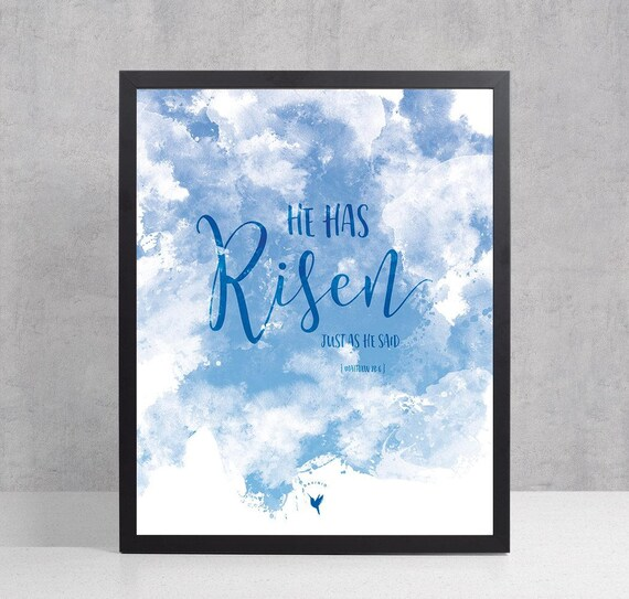 He has risen, just as He said. | Matthew 28:6 Giclée Art Print | Christian print | Bible Verse Journaling | Resurrection | Easter He's alive