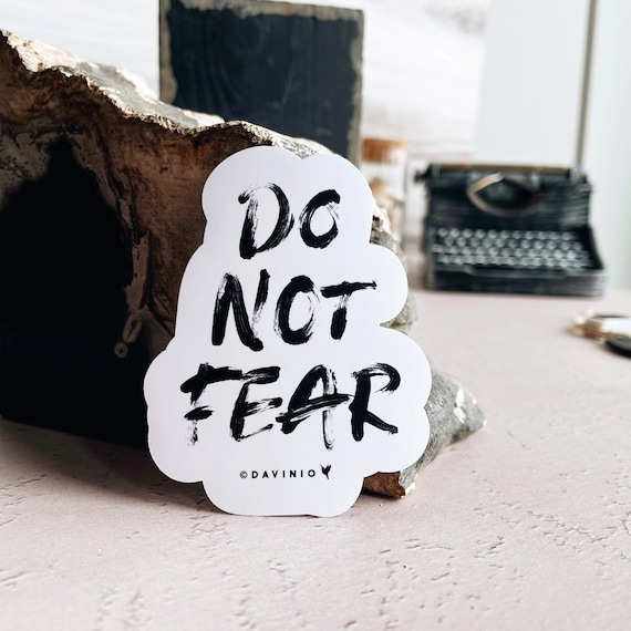 Do Not Fear Vinyl Sticker | Fearless | Psalm 27:1 The Lord is my light & salvation, whom shall I fear? of whom shall I be afraid?