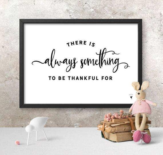 There is Always Something to Be Thankful For Giclée Art Print | Thanksgiving | Thankful | Horizontal Art | Blessed Grateful