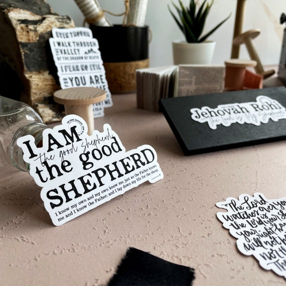 I AM the Good Shepherd Vinyl Sticker | Names of God Collection | John 10:14 I know my own & my own know me. I lay down my life for the sheep