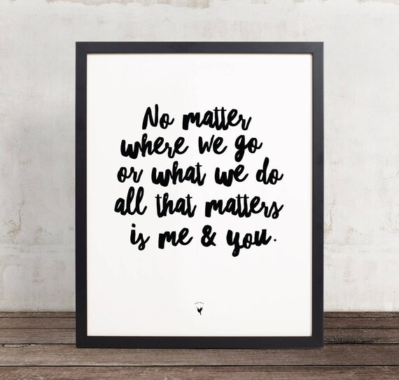 All that matters is Me & You Giclée Art Print | Anniversary Gift | I love you | Love Art Print | You + Me | Created To Love | Happiness is