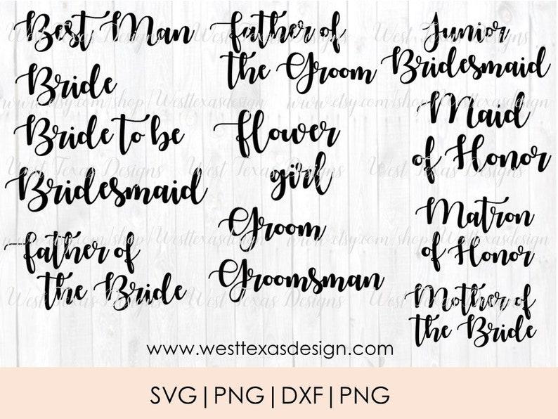 Wedding bundle 17 SVG PNG files junior bridesmaid,team bride bride,groom,flower girl,mother of the groom,mother of the bride bridesmaid