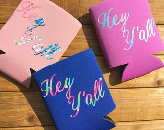 Hey Y'all Can Coolers! Lilly Print or Glitter Southern Sayings Preppy Cozy!  Pastel Can Sleeve Customized Wedding or Party Favor