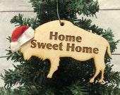 Home Sweet Home Buffalo Bison Wooden Engraved Ornament