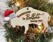 Someone in Buffalo Loves Me - Buffalo Bison Wooden Engraved Ornament