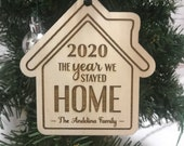 2020 Personalized HOME Engraved Ornament - The Year We Stayed Home