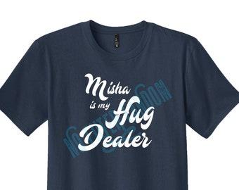 Misha is my HUG Dealer!