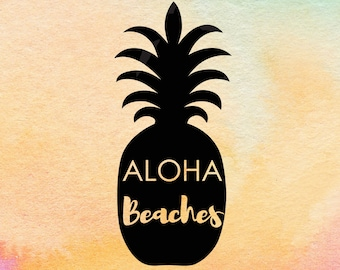 Aloha Beaches SVG Cut File, Pineapple Svg Design, Cricut File, Silhouette DXF, Hello Summer, Pineapple Quote Svg Dxf, Girls TShirt Design