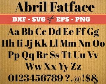 Abril Fatface Fonts downloads svg; Svg, Dxf, Eps, Png; Silhouette fonts, Cursive font svg, Dxf font, font svg, Cricut, Dxf files, Studio