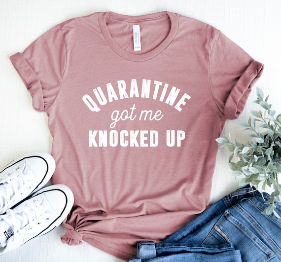 Pregnancy Announcement shirt Quarantine Pregnancy Funny
