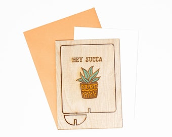 Hey Succa Wood Greeting Card, Succulent Greeting Card, Plant Greeting Card, Wood Greeting Card, Wood Pop Up Card