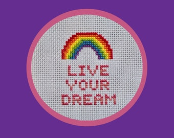 Motivational Rainbow Cross-Stitch Pattern, Positive Quote, Affirmation, Live Your Dream, Good Vibes, Great for Beginners, PDF Download