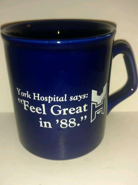 Vintage 1988 York Hospital Collectible Coffee Mug Feel Great in 88