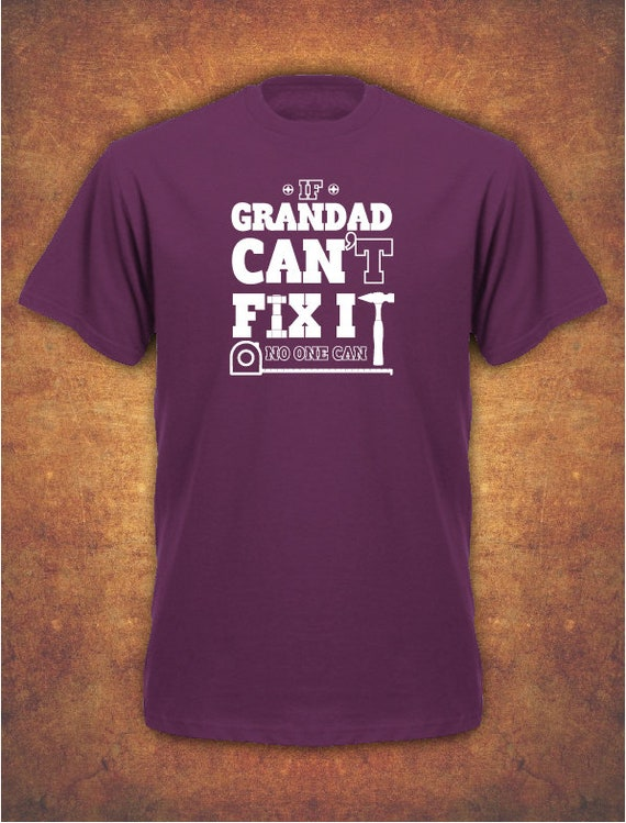 If Grandad Can/'t Fix It Birthday Fathers Day 2019 Gift  Mens T-Shirt  Navy